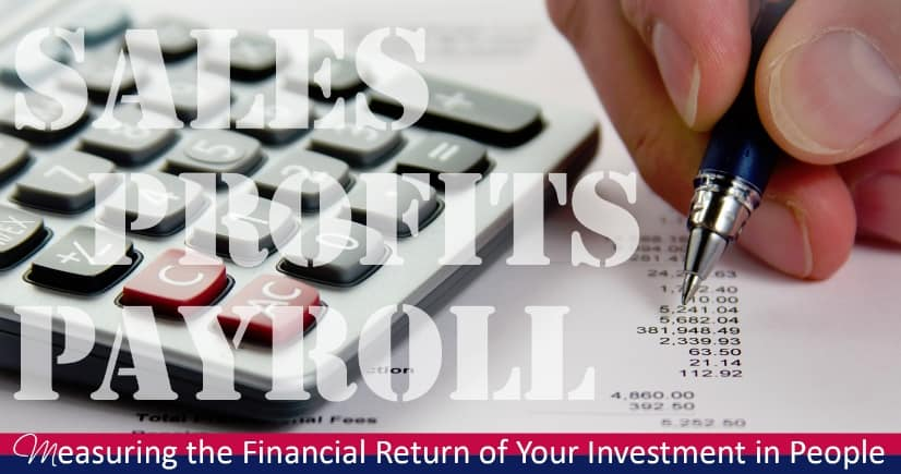 Measuring the Financial Return of your Investment in People