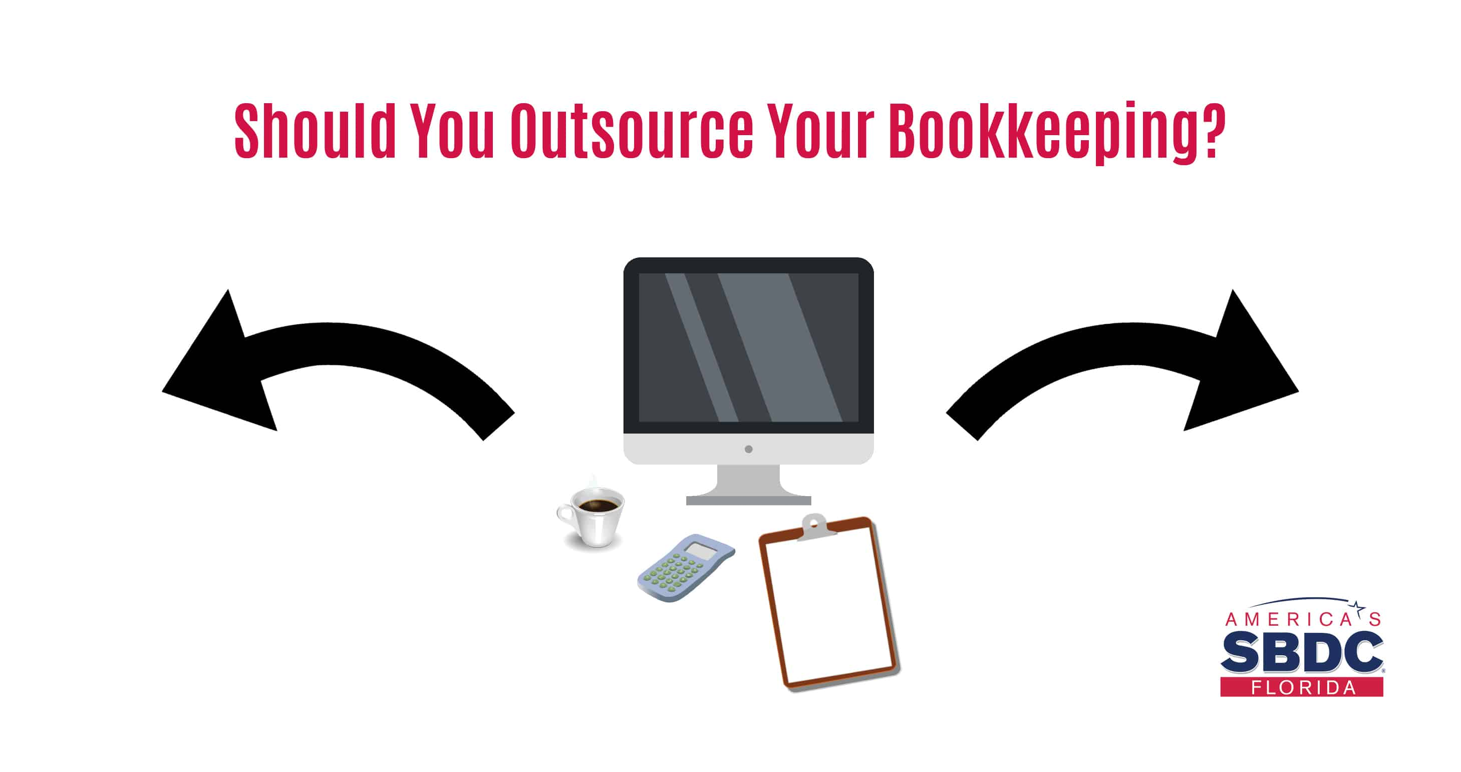 Should You Outsource Your Bookkeeping?