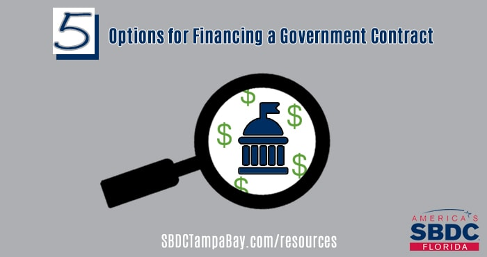 Five Options for Financing a Government Contract