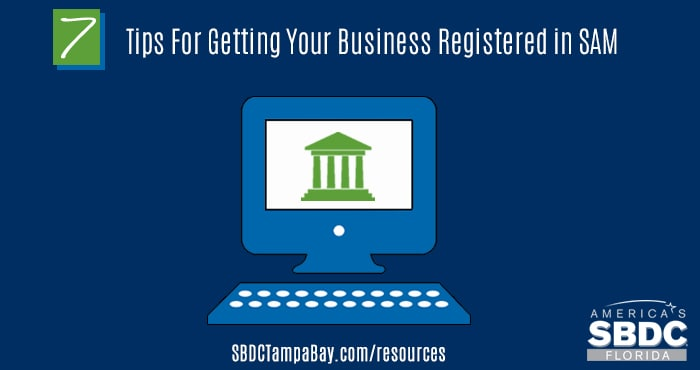 7 Tips For Getting Your Business Registered in SAM