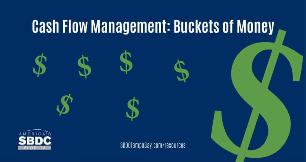 Cash Flow Management: Buckets of Money
