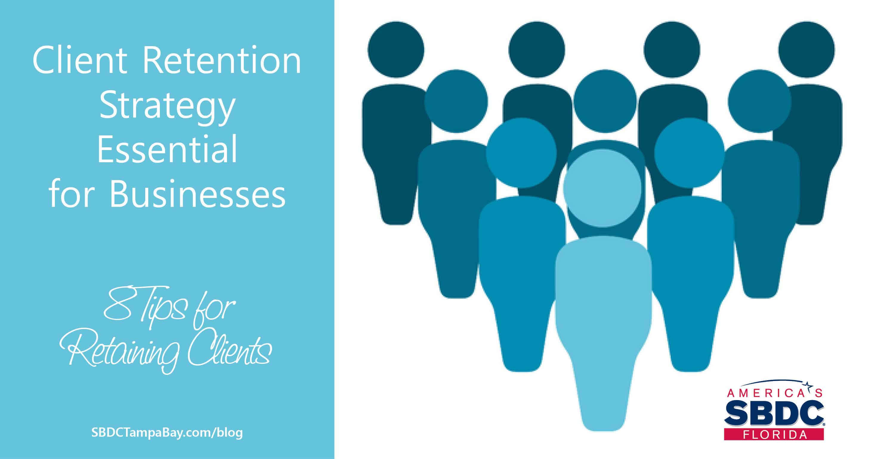 Client Retention Strategy Essential for Businesses