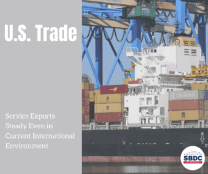Service Exports Not Slowing Despite U.S. Trade Issues