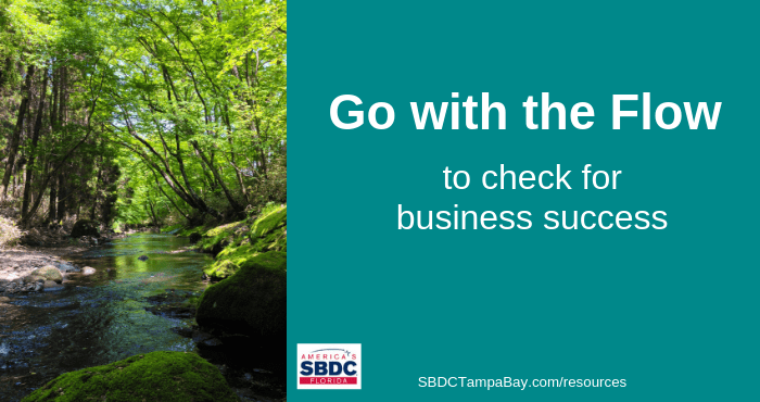 Finance: Go With the Flow to Check for Business Success