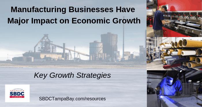 Manufacturing Strategies USF SBDC