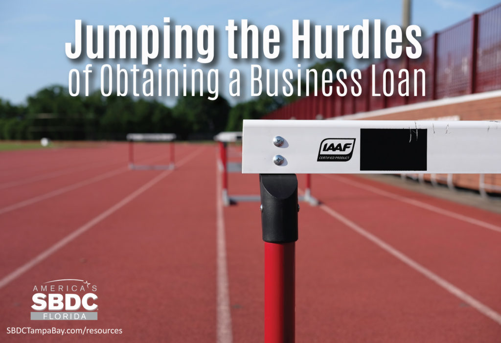 Jumping the Hurdles of Obtaining a Business Loan