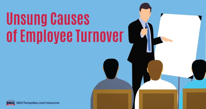 Unsung Causes of Employee Turnover