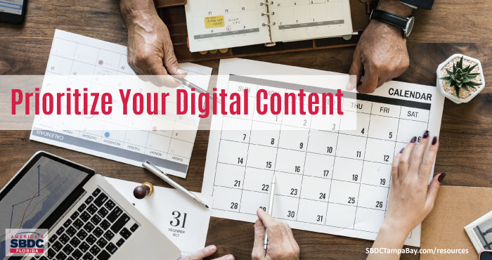 Prioritize Your Digital Content