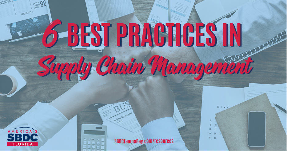 6 Best Practices in Supply Chain Management