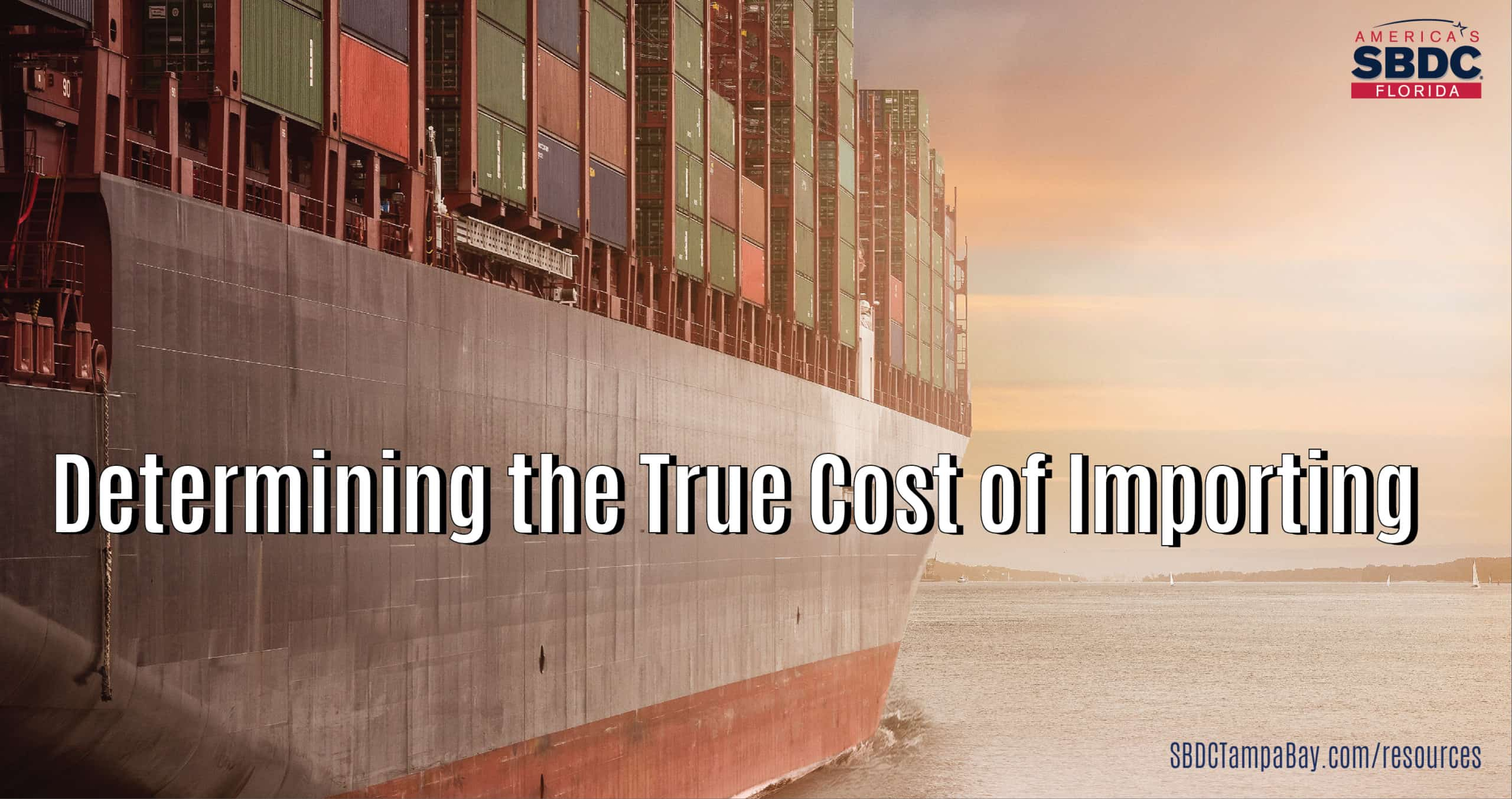 Determining the True Cost of Importing