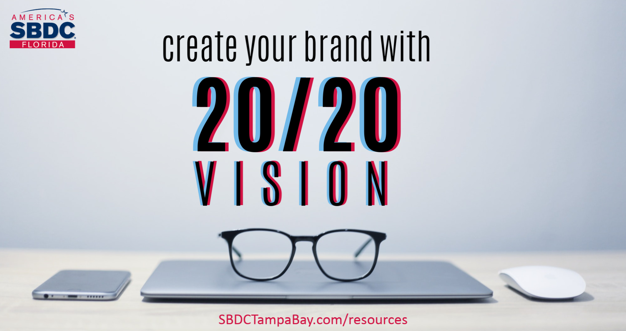 In 2020, Create Your Brand With 20/20 Vision