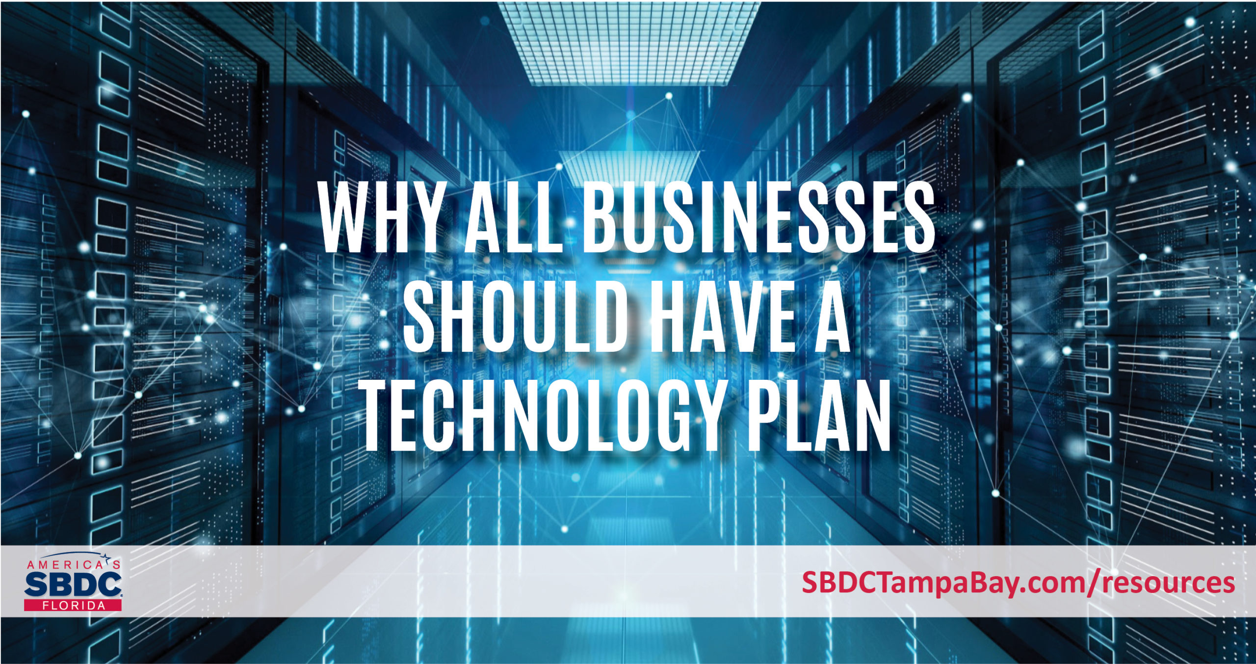 Why All Businesses Should Have a Technology Plan