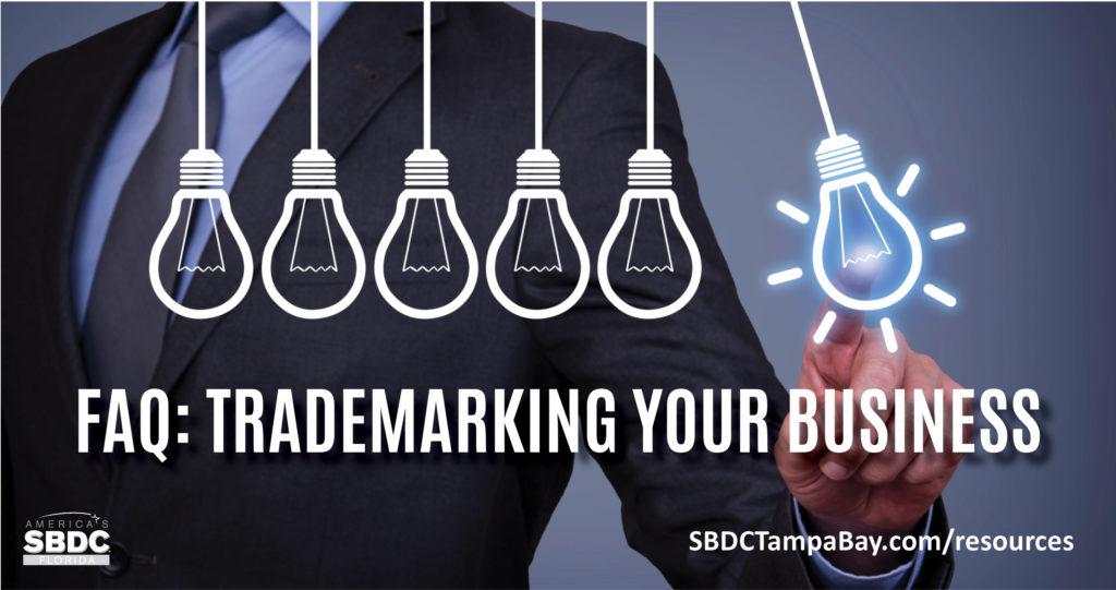 FAQ: Trademarking Your Business