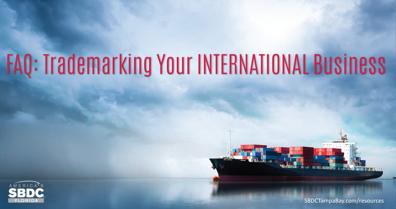 FAQ: Trademarking Your International Business