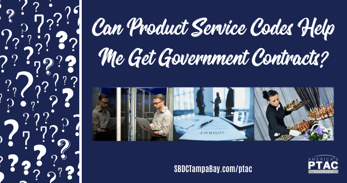 FAQ: Can Product Service Codes Help Me Get Government Contracts?