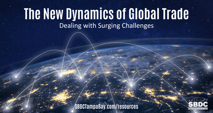 The New Dynamics of Global Trade: Dealing with Surging Challenges