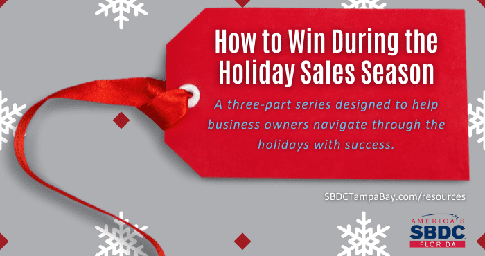 How to Win During the Holiday Sales Season